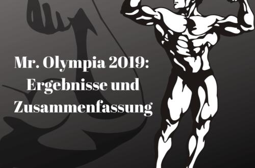 Mr. Olympia 2019: Ergebnisse und Zusammenfassung