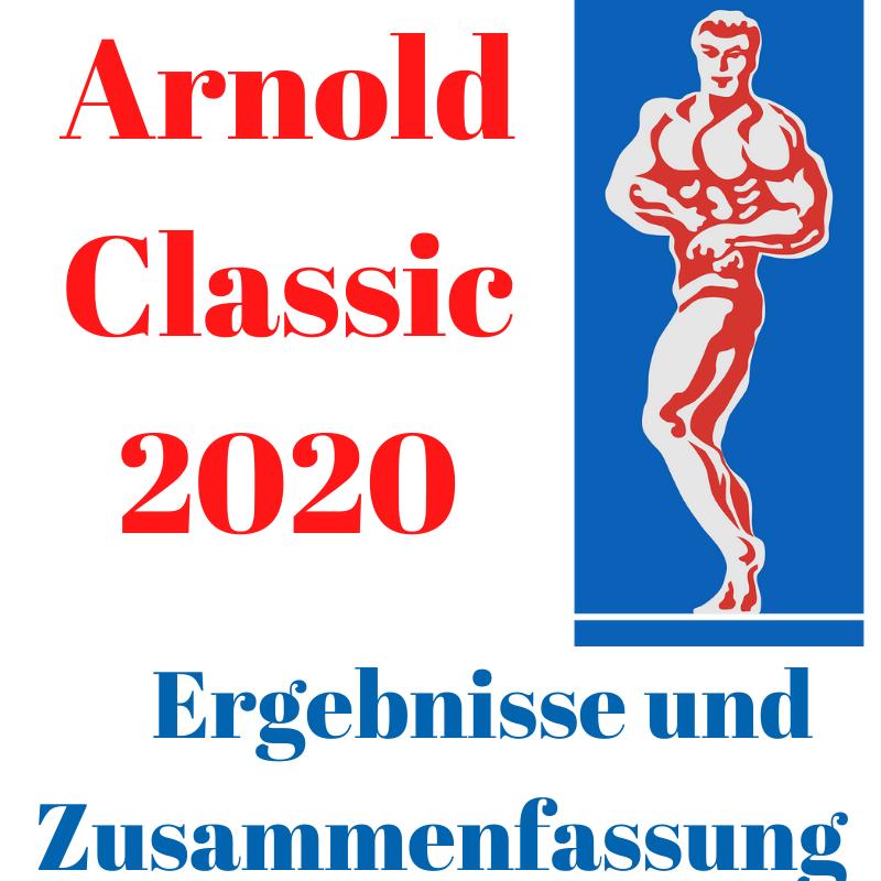 Arnold Classic 2020 Ergebnisse und Zusammenfassung