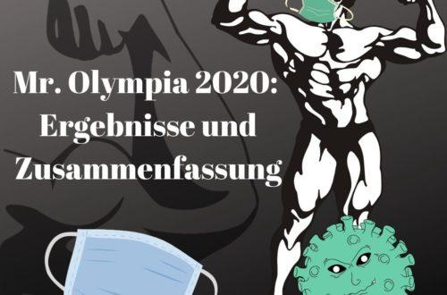 Mr. Olympia 2020: Ergebnisse und Zusammenfassung