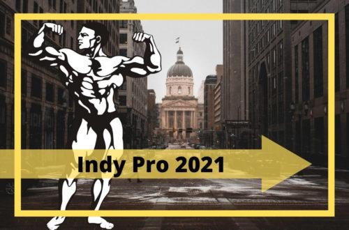 IFBB Indy Pro Bodybuilding 2021: Ergebnisse und Zusammenfassung