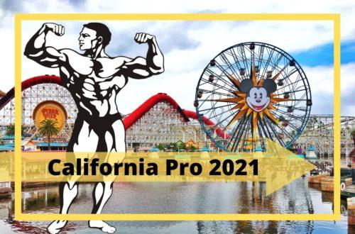 California Pro Bodybuilding Show 2021 - Teilnehmer, Prejudging, Ergebnisse und Zusammenfassung